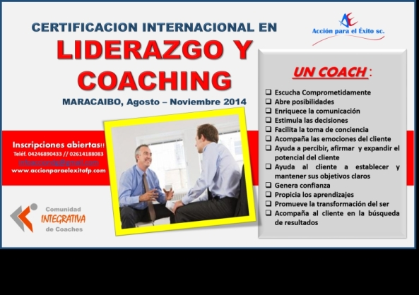 Obtén la CERTIFICACIÓN INTERNACIONAL EN LIDERAZGO Y COACHING Maracaibo 2014