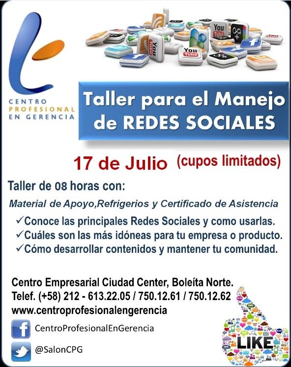 TALLER PARA EL MANEJO DE REDES SOCIALES * 17 de julio * #Caracas