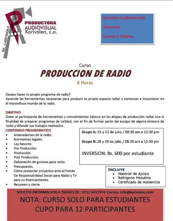 CURSO DE PRODUCCION RADIAL para estudiantes * 21 y 22 de julio y 28 y 29 de julio del 2014