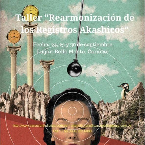 Taller -Rearmonización de los Registros Akashicos-sept2017