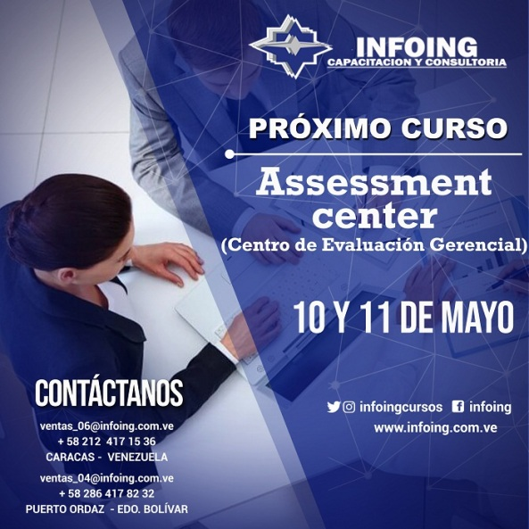 Assessment Center 10 y 11 de MAYO