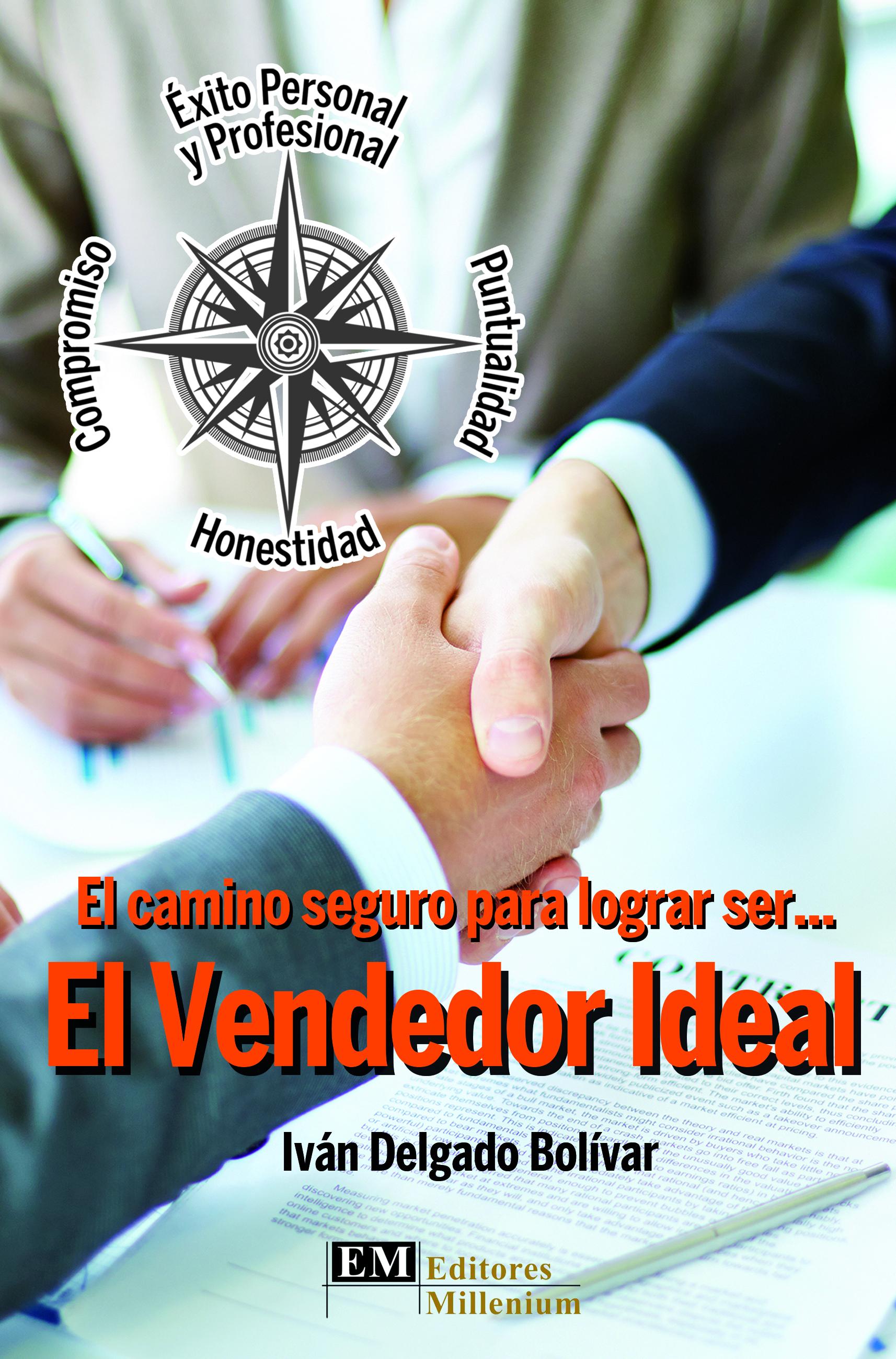 EL VENDEDOR IDEAL: El camino seguro...