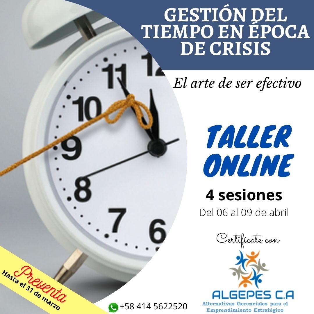 """TALLER ONLINE """"GESTIÓN DEL TIEMPO EN ÉPOCA DE CRISIS: el arte de ser efectivo"""" Online"""